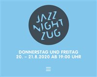 JAZZ NIGHT Donnerstag 20. August und Freitag 21. August