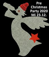 Pre Christmas Party Mittwoch 23. Dezember ab 18h